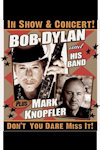 Bob Dylan and Mark Knopfler Tickets