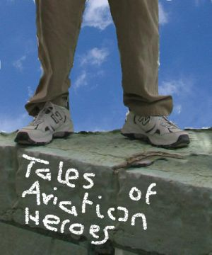 tales of aviation hereos